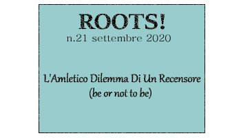 Roots! n.21 settembre 2020