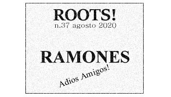 Roots! n.37 agosto 2020