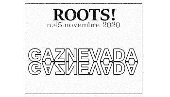 Roots! n.45 novembre 2020