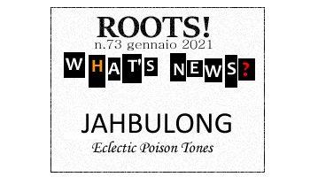 Roots! n.73 gennaio 2021