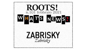Roots! n.101 febbraio 2021
