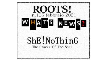 Roots! n.106 febbraio 2021