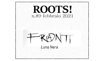 Roots! n.89 febbraio 2021