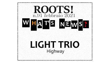 Roots! n.91 febbraio 2021
