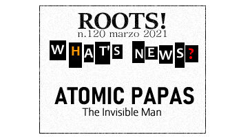 Roots! n.120 marzo 2021