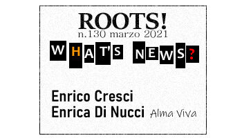 Roots! n.130 marzo 2021