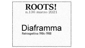 Roots! n.136 marzo 2021