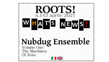 Roots! n.143 aprile 2021