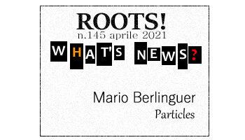 Roots! n.145 aprile 2021