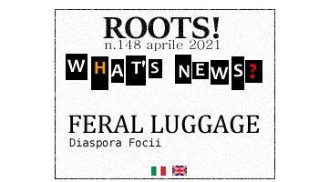 Roots! n.148 aprile 2021