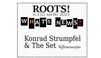 Roots! n.153 aprile 2021
