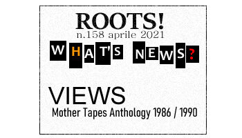 Roots! n.158 aprile 2021