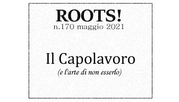 Roots! n.170 maggio 2021