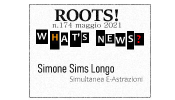 Roots! n.174 maggio 2021