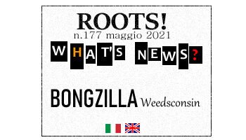 Roots! n.177 maggio 2021
