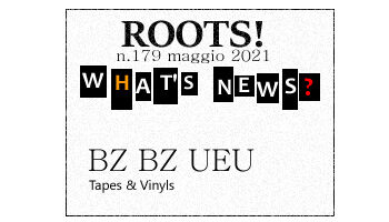 Roots! n.179 maggio 2021
