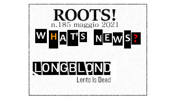Roots! n.185 maggio 2021