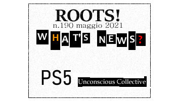 Roots! n.190 maggio 2021