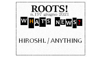 Roots! n.197 giugno 2021