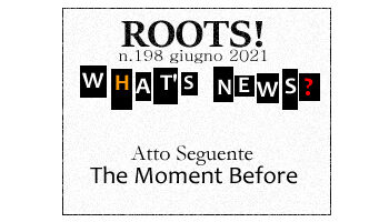Roots! n.198 giugno 2021