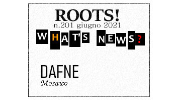 Roots! n.201 giugno 2021