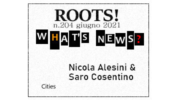 Roots! n.204 giugno 2021