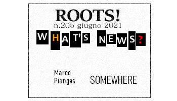 Roots! n.205 giugno 2021