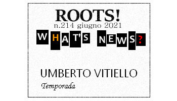 Roots! n.214 Giugno 2021
