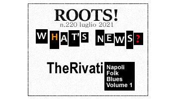Roots! n.220 luglio 2021
