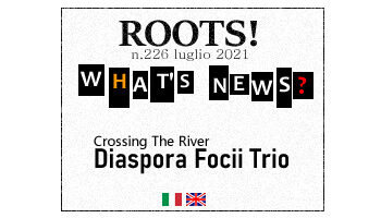 Roots! n.226 luglio 2021