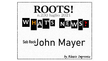 Roots! n.230 luglio 2021
