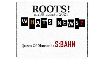 Roots! n.238 agosto 2021