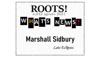 Roots! n.242 agosto 2021
