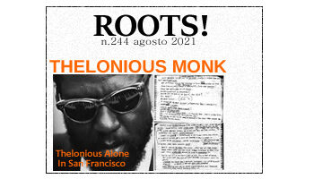Roots! n.244 agosto 2021