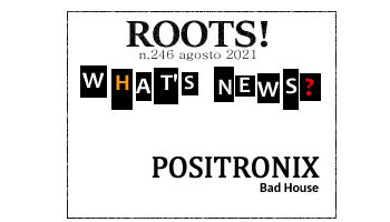 Roots! n.246 agosto 2021