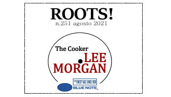 Roots! n.251 agosto 2021