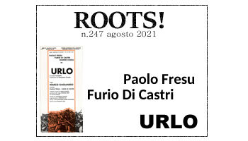 Roots! n.247 agosto 2021