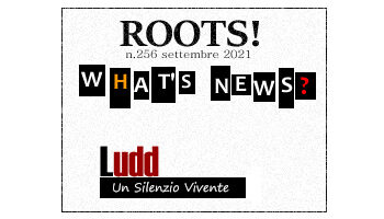 Roots! n.256 settembre 2021