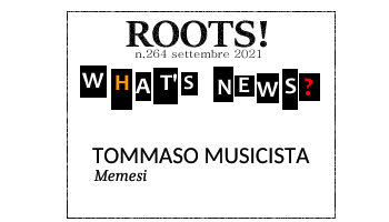 Roots! n.264 settembre 2021