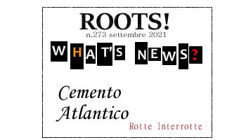 Roots! n.273 settembre 2021