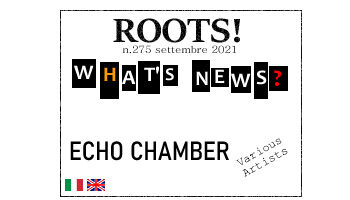 Roots! n.275 settembre 2021