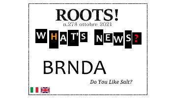 Roots! n.278 ottobre 2021