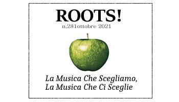 Roots! n.281 ottobre 2021