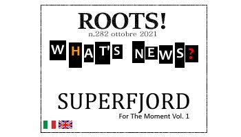 Roots! n.282 ottobre 2021